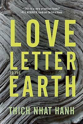 Love Letter To The Earth, Hanh, Thich Nhat