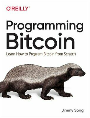 Programming Bitcoin Learn How to Program Bitcoin from