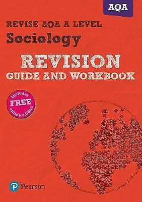 Revise AQA A level Sociology Revision Guide and Workbook: