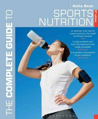 The Complete Guide to Sports Nutrition 8th edition by Anita