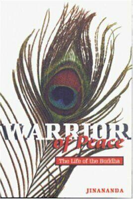 Warrior of Peace: The Life of the Buddha,Jinanan da