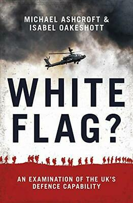 White Flag? - An Examination of the UK's Defence