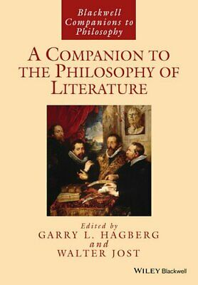A Companion to the Philosophy of Literature by Garry L.