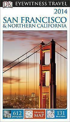 DK Eyewitness Travel Guide: San Francisco & Northern