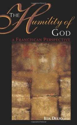 `Delio, Ilia`-The Humility Of God (US IMPORT) BOOK NEW