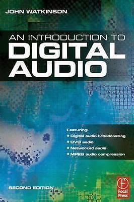 Introduction to Digital Audio by John Watkinson (Paperback,