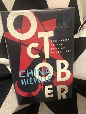 October: The Russian Revolution by China Mieville Hardback,