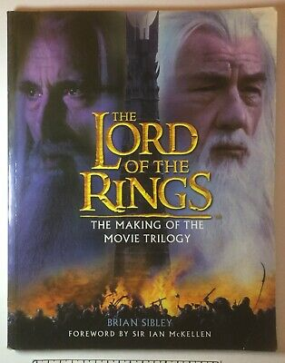 Sibley, Brian, The Lord of the Rings: The Making of the