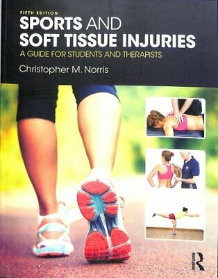 Sports and Soft Tissue Injuries A Guide for Students and