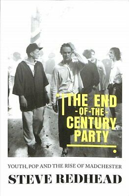 The End-Of-The-Cen tury Party Youth, Pop and the Rise of