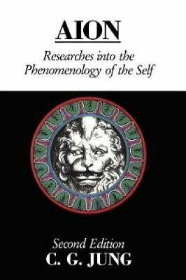 Aion Researches Into the Phenomenology of the Self by C. G.