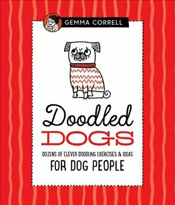 Doodled Dogs Dozens of clever doodling exercises & ideas for