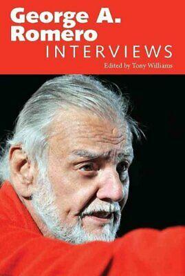 George A. Romero Interviews by Tony Williams