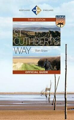 St Cuthbert's Way The Official Guide by Ron Shaw