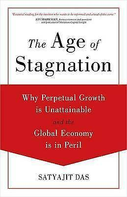 The Age of Stagnation: Why Perpetual Growth Is Unattainable