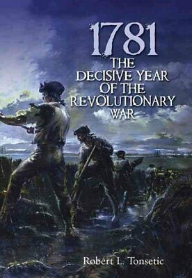 The Decisive Year of the Revolutionary War