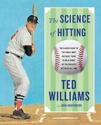 The Science of Hitting by Tony Williams