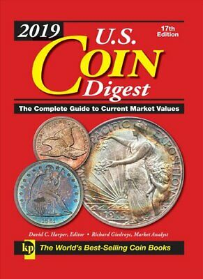 U.S. Coin Digest The Complete Guide to Current Market