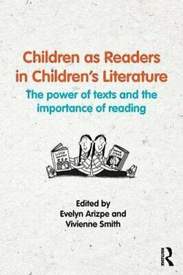 Children as Readers in Children's Literature The power of