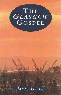 Glasgow Gospel, Paperback by Stuart, Jamie, Brand New, Free