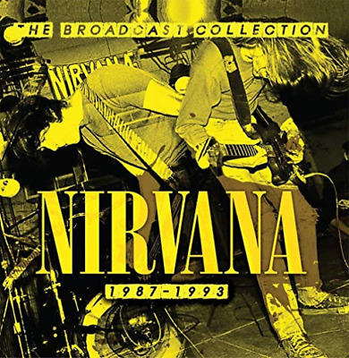 Nirvana - The Broadcast Collection  Cd) CD NEW