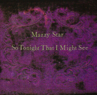 So Tonight That I Might See by Mazzy Star.