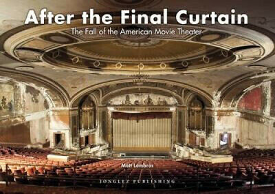 After the Final Curtain: The Fall of the American Movie