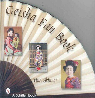 Geisha Fan Book, Hardcover by Skinner, Tina, Brand New, Free