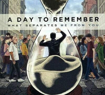 A Day to Remember - What Separates Me from You [New &