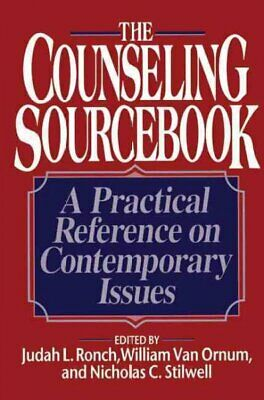 Counseling Sourcebook: A Practical Reference on Contemporary