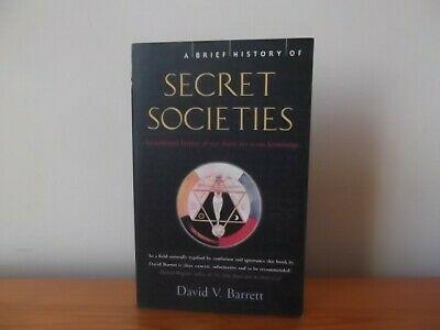A Brief History of Secret Societies by David V. Barrett