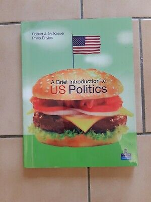 A Brief Introduction to US Politics by Davies & McKeever
