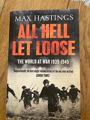 All Hell Let Loose: The World at War  by Sir Max