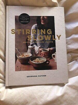 BRAND NEW Stirring Slowly by Georgina Hayden Cookery Book
