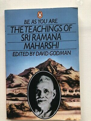 Be As You Are: The Teachings of Sri Ramana Maharshi by Sri