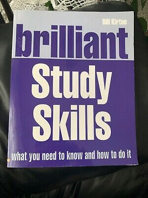 Brilliant Study Skills by Bill Kirton (Paperback, )