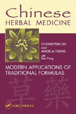 Chinese Herbal Formulas: A Comprehensive Guide by Chongyun