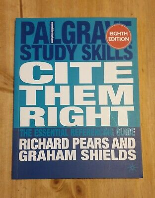 Cite them right: The essential referencing guide by Shields,