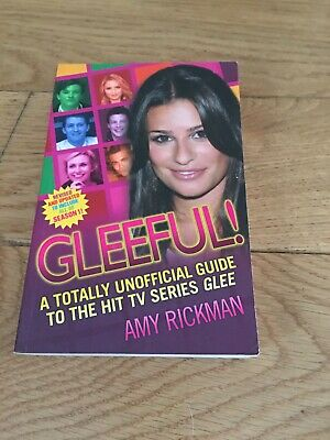 Gleeful! A Totally Unoffical Guide to the Hit TV Series
