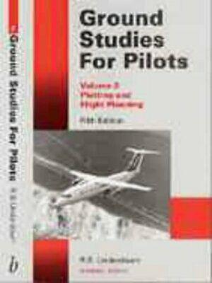 Ground studies for pilots. Vol 2. Plotting and flight