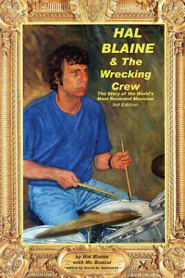 """Hal Blaine and the Wrecking Crew"": Story of the World's"