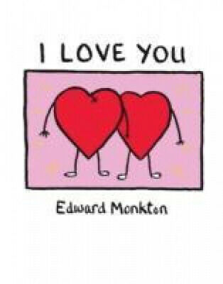 I Love You by Edward Monkton.