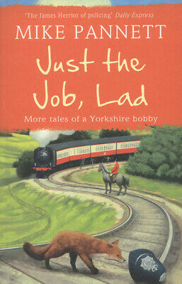 Just the job, lad by Mike Pannett (Paperback) Expertly