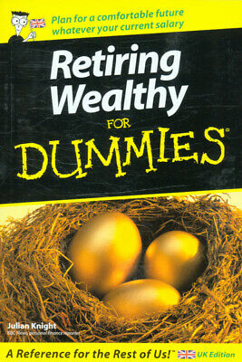 Retiring wealthy for dummies by Julian Knight (Paperback /