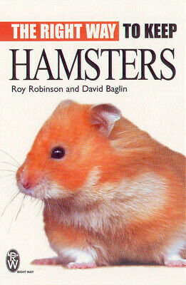 Right Way S.: The Right Way to Keep Hamsters by Roy Robinson