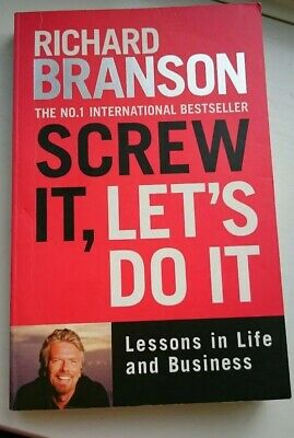 Screw It, Let's Do It: Lessons in Life and Business by Sir