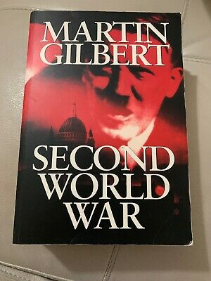 Second World War by Martin Gilbert (Paperback, )