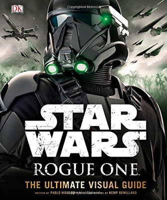 Star Wars Rogue One The Ultimate Visual Guide, DK, Good