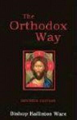 The Orthodox Way by Ware, Kallistos, Kallistos.