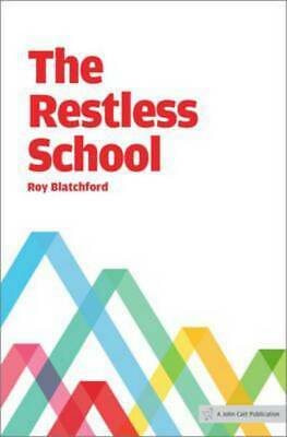 The restless school by Roy Blatchford (Paperback) Expertly